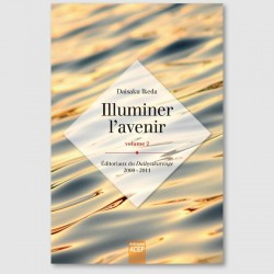Illuminer l'avenir - Volume 2 - Editions ACEP