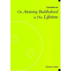 """Lectures on """"Attaining Buddhahood in this Lifetime"""""""